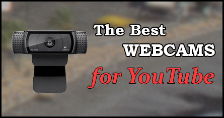 Top 6 Best Webcams for YouTube Videos - Vlogger Pro