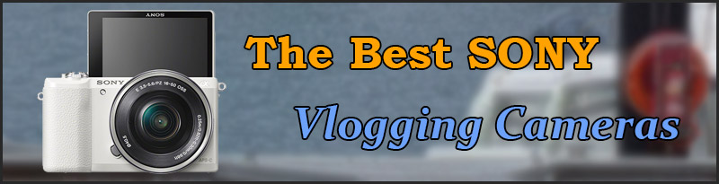 Best Sony vlogging cameras for youtube - Featured Image