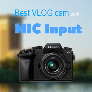 Best vlog cameras with mic input - Intro