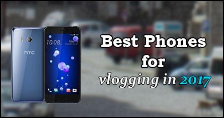 Top 7 Best Phones for Vlogging [2019] | VloggerPro