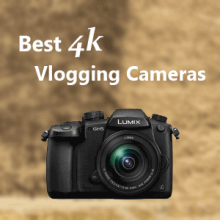 7 best 4k vlogging cameras / Featured image