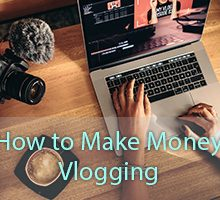 How to make money vlogging on YouTube
