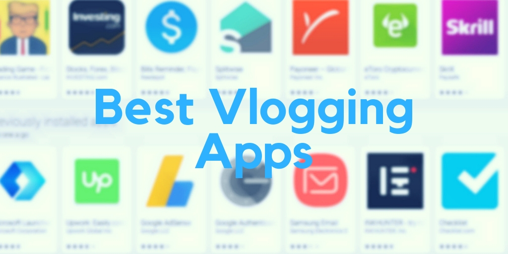 The 6 Best Vlogging Apps for Your Smartphone | VloggerPro
