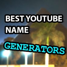 best youtube name generators to grow a youtube channel faster