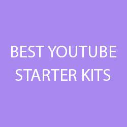 best youtube starter kits