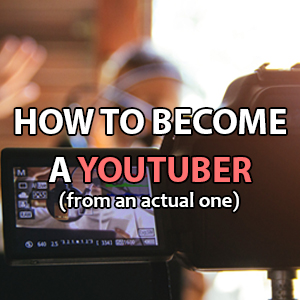 how to become a youtuber