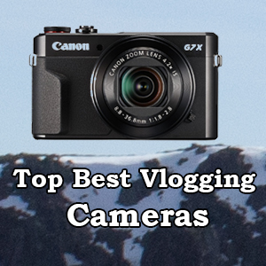 Top 9 Best Vlogging Cameras 2019 (From ACTUAL Vloggers