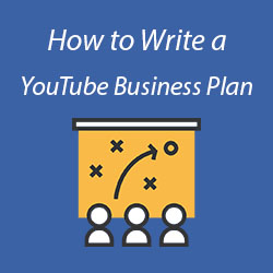 how to write a youtube channel business plan