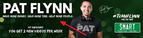 pat flynn youtube banner catchphrase